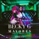 Becky G/Bad Bunny Mayores (Urban Tropical)