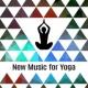 Yoga Sounds New Music for Yoga - 15 Songs for Meditation Background, Healing Zen, Bliss, Yoga Music