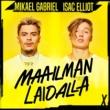 Mikael Gabriel/Isac Elliot Maailman Laidalla