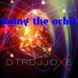 Dtrdjjoxe Losing the Orbit