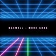 Maxwell More Gods