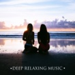 Ambient Music Therapy (Deep Sleep, Meditation, Spa, Healing, Relaxation) Deep Relaxation
