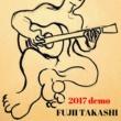 Fujii Takashi 2017 demo