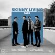 Skinny Living Fade