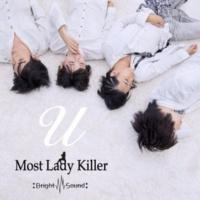 Most Lady Killer U