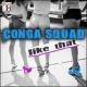 Conga Squad Like That