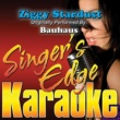Singer's Edge Karaoke Ziggy Stardust (Originally Performed by Bauhaus) [Instrumental]