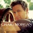 Craig Morgan Little Bit of Life