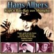 Hans Albers Erfolgssong (Hoppla, jetzt komm ich)