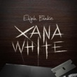 Elijah Blake Xana White