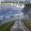 Nashville Voices Rainy Days