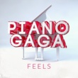 Piano Gaga Feels (Piano Version) [Original Performed by Calvin Harris, Pharrell Williams, Katy Perry & Big Sean]