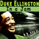 Duke Ellington In a Jam