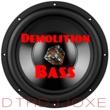 Dtrdjjoxe Demolition Bass