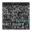 Matt Maher Echoes One