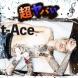 t-Ace 超ヤバい