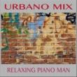 Relaxing Piano Man Despacito