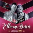 AX 13 Ella Me Busca (Remix)