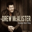 Drew McAlister Coming Your Way
