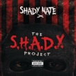 Shady Nate S.H.A.D.Y. (Shake Haters and Do You)