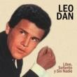 Leo Dan Libre, Solterito y Sin Nadie