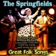 The Springfields Dear Hearts and Gentle People