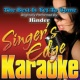Singer's Edge Karaoke The Best Is yet to Come (Originally Performed by Hinder) [Karaoke Version]