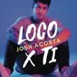 Josh Acosta Loco X Ti