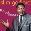 Slim Gaillard Early Morning Boogie