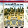 イ・ムジチ合奏団 Bach, J.S.: Brandenburg Concertos