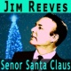 Jim Reeves Senor Santa Claus