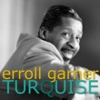 Erroll Garner More Than You Know