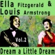 Ella Fitzgerald&Louis Armstrong Dream a Little Dream