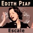 Edith Piaf Escale