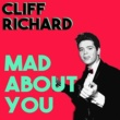 Cliff Richard Mad About You