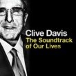 Carly Simon Clive Davis: The Soundtrack of Our Lives