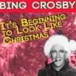 Bing Crosby It's Beginning to Look Like Christmas