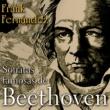 Frank Fernández I PATETICA - SONATA NO. 8 EN DO MENOR, Op.13 I Grave - Allegro di molto e con brio (Remasterizado)