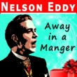 Nelson Eddy Deck the Hall With Boughts of Holly