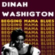 Dinah Washington Beggin' Mama Blues