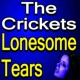 The Crickets The Crickets Lonesome Tears