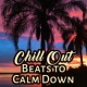 Chilled Ibiza Chill Out Beats to Calm Down - Easy Listening, Relaxing Beats, Beach Lounge, Chilled Vibes