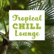 Chillout Summer Lounge 2017