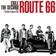 EXILE THE SECOND Route 66