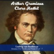 Arthur Grumiaux&Clara Haskil Sonata For Violin And Piano No. 6 In A Major, Op. 30/1: III. Allegretto con variazion
