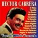 Hector Cabrera Voces de Oro de Venezuela - Hector Cabrera