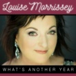 Louise Morrissey What's Another Year
