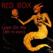 Red Box Lean on Me (2017 Re-Record)