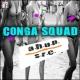 Conga Squad A.H.U.P.