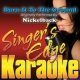 Singer's Edge Karaoke Burn It to the Ground (Originally Performed by Nickelback) [Karaoke Version]